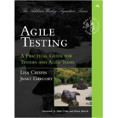 Agile Testing: The Book